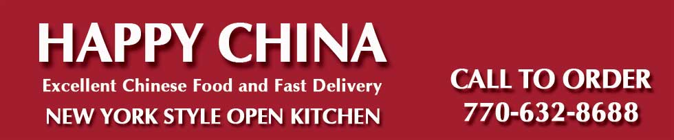Happy China Chinese Restaurant – Peachtree City – 30269 – 770-632-8688